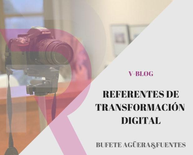 Referentes de la Transformación Digital