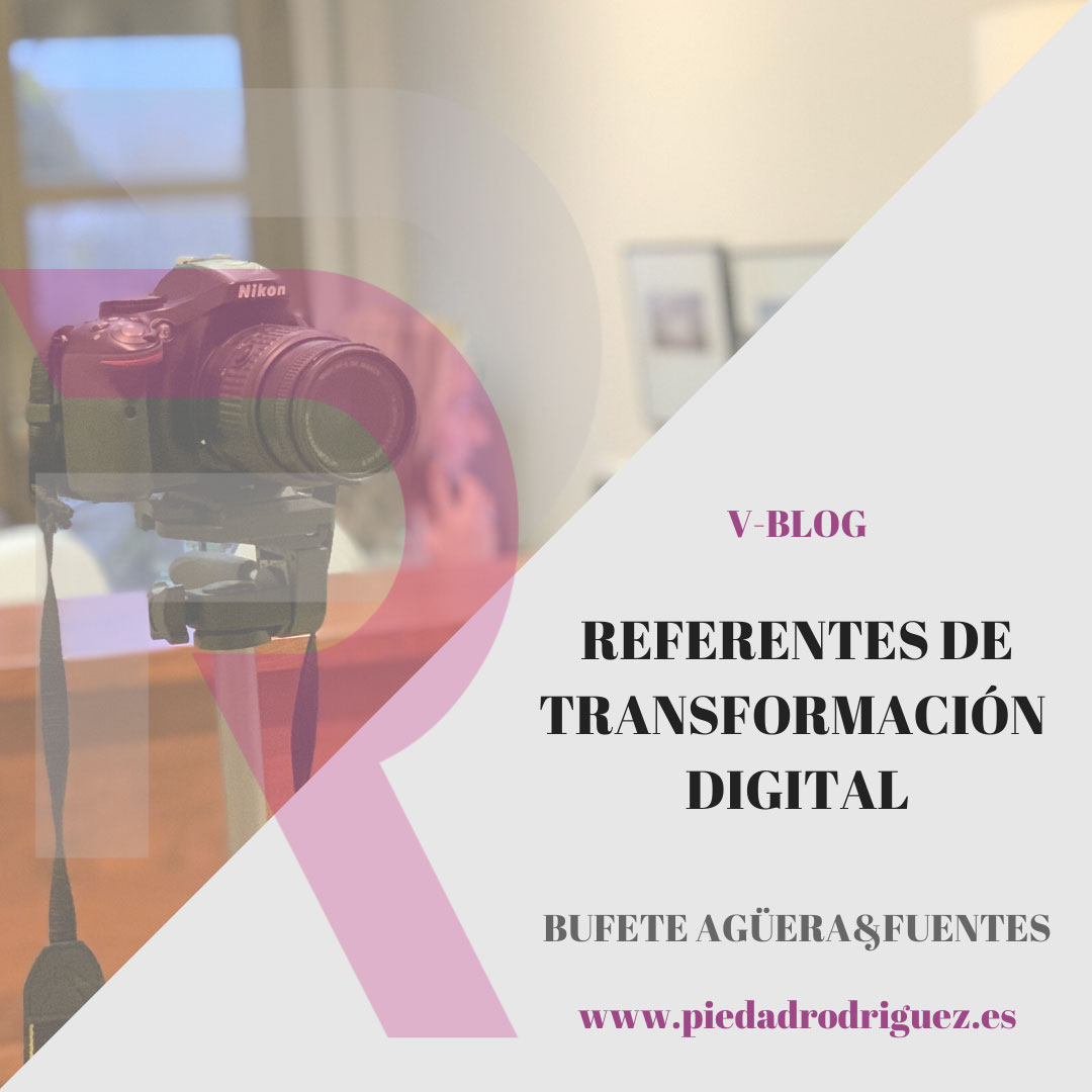 Referentes de la Transformación Digital