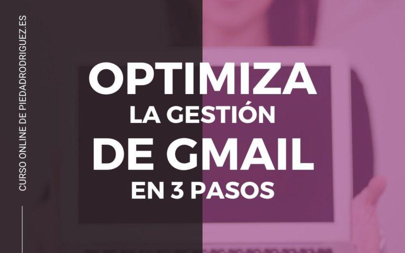 CURSO ONLINE GMAIL EMAIL OPTIMIZACIÓN DIGITAL TRANSFORMACIÓN 3 PASOS