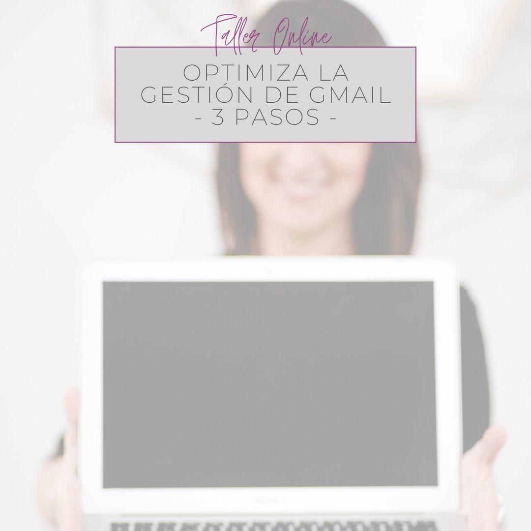 taller online herramientas gratis gestión correo electronico gmail optimiza 3 pasos procesos productividad orden negocio