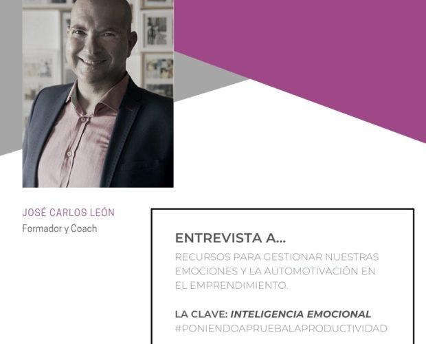 entrevista jose carlos león inteligencia emocional y productividad emociones herramientas